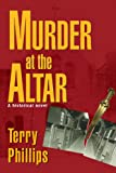 img - for Murder at the Altar: A Historical Novel book / textbook / text book