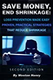 img - for Save Money, End Shrinkage: Loss Prevention Made Easy book / textbook / text book