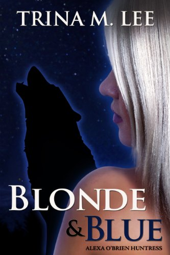 Free Kindle Book : Blonde & Blue (Alexa O