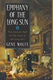 Epiphany of the Long Sun:  Calde of the Long Sun and Exodus from the Long Sun (Book of the Long Sun, Books 3 and 4)