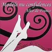 Modèle nu confidences (Contes de Femmes) | Alice de France