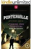 Porterville - Folge 04: Träume der Termiten