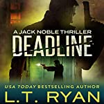 Deadline | L.T. Ryan