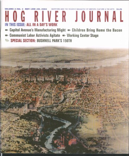 Hog River Journal V2 #3 Bushnell Park Hartford Connecticut Summer 2004