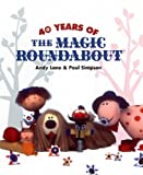 40 Years of the Magic Roundabout (075222526X) by Lane, Andy