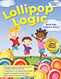 Bonnie Risby Lollipop Logic, Book 2, Grades K-2