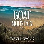 Goat Mountain: A Novel | David Vann