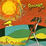 Brighter Dayby Keith Christmas