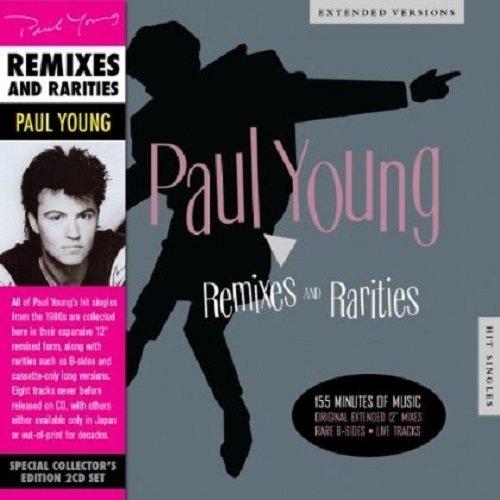 Paul Young - Remixes & Rarities - Zortam Music