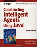 img - for Constructing Intelligent Agents Using Java: Professional Developer's Guide, 2nd Edition book / textbook / text book