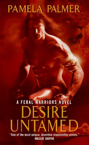 Image of Desire Untamed (Feral Warriors)