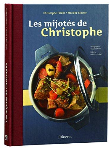 """Livre """"Les mijotés de Christophe"""" de C. Felder et M. Steiner"""