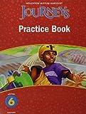 Journeys: Practice Book Consumable Grade 6