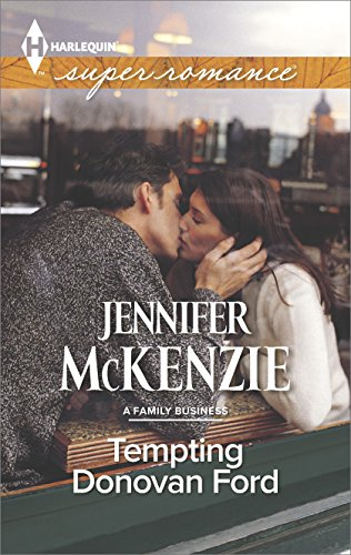 Jennifer McKenzie - Tempting Donovan Ford (A Family Business)