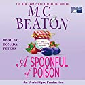 A Spoonful of Poison Audiobook by M. C. Beaton Narrated by Donada Peters