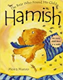 Hamish The Bear Who Found His Child Moira Munro