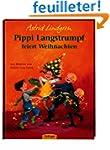 Pippi Langstrumpf feiert Weihnachten.