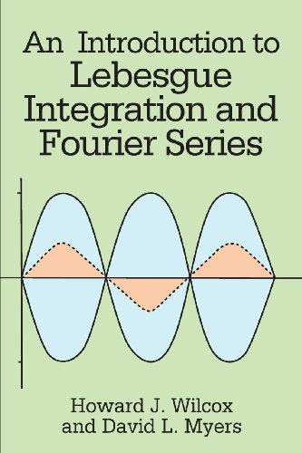An Introduction to Lebesgue Integration and Fourier Series (Dover...