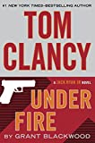img - for Tom Clancy Under Fire: A Jack Ryan Jr. Novel book / textbook / text book