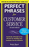 img - for Perfect Phrases for Customer Service, Second Edition (Perfect Phrases Series) by Robert Bacal (2010-12-01) book / textbook / text book