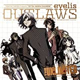 eyelis「OUTLAWS」