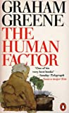 Graham Greene The Human Factor 1980 Graham Greene