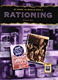 Rationing (At Home in World War II) (0237533952) by Ross, Stewart