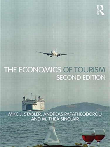 The Economics of Tourism, by Mike J. Stabler, Andreas Papatheodorou, M. Thea Sinclair