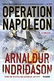 Operation Napoleon: A Thriller (Reykjavik Thriller)