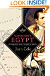 Napoleon's Egypt: Invading the Middle...