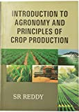 Introduction to Agronomy and Principles of Crop Production
