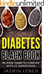 Diabetes: Diabetes Black Book: Revers...