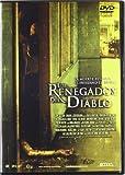 Los renegados del diablo [DVD]