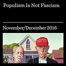 Populism Is Not Fascism Other by Sheri Berman Narrated by Kevin Stillwell