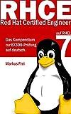 Red Hat Certified Engineer (RHCE) auf RHEL 7 - Das Kompendium zur EX300-Pr�fung auf deutsch.