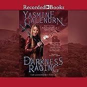 Darkness Raging: Otherworld Series, Book 18 | Yasmine Galenorn