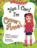 Yes I Can, I'm Clover Anne (I Can Be An Engineer)