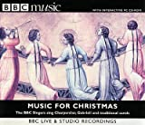 Music For Christmas - the BBC Singers sing Charpentier (Messe de minuit), Gabrielli and Traditional Carols - Stephen cloebury conducts the BBC Singers, with The Wallace Collection and London Baroque Soloists (BBC Music)
