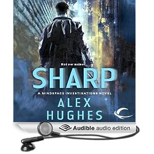 Sharp: A Mindspace Investigations Novel, Book 2 (Unabridged)