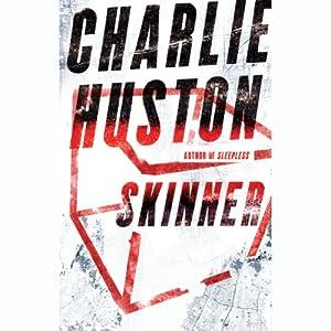 Skinner | [Charlie Huston]
