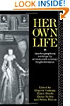 Her Own Life: Autobiographical Writin...