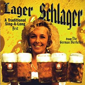 Lager Schlager: Traditional Sing-a-Long Fest