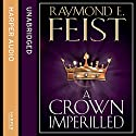 A Crown Imperilled Audiobook by Raymond E. Feist Narrated by John Meagher