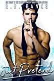 Just Pretend (Anderson Brothers Book 4)