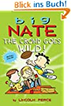 Big Nate: The Crowd Goes Wild! (amp!...