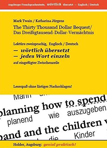 the-thirty-thousand-dollar-bequest-das-dreissigtausend-dollar-vermachtnis-lekture-zweisprachig-engli