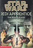 "THE RISING FORCE (""STAR WARS"" JEDI APPRENTICE) (0439012864) by Wolverton, Dave"