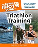 The Complete Idiot's Guide to Triathlon Training (Complete Idiot's Guides (Lifestyle Paperback))