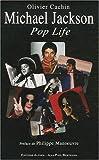 echange, troc Cachin Olivier - Michael Jackson, pop life