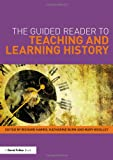 img - for The Guided Reader to Teaching and Learning History book / textbook / text book